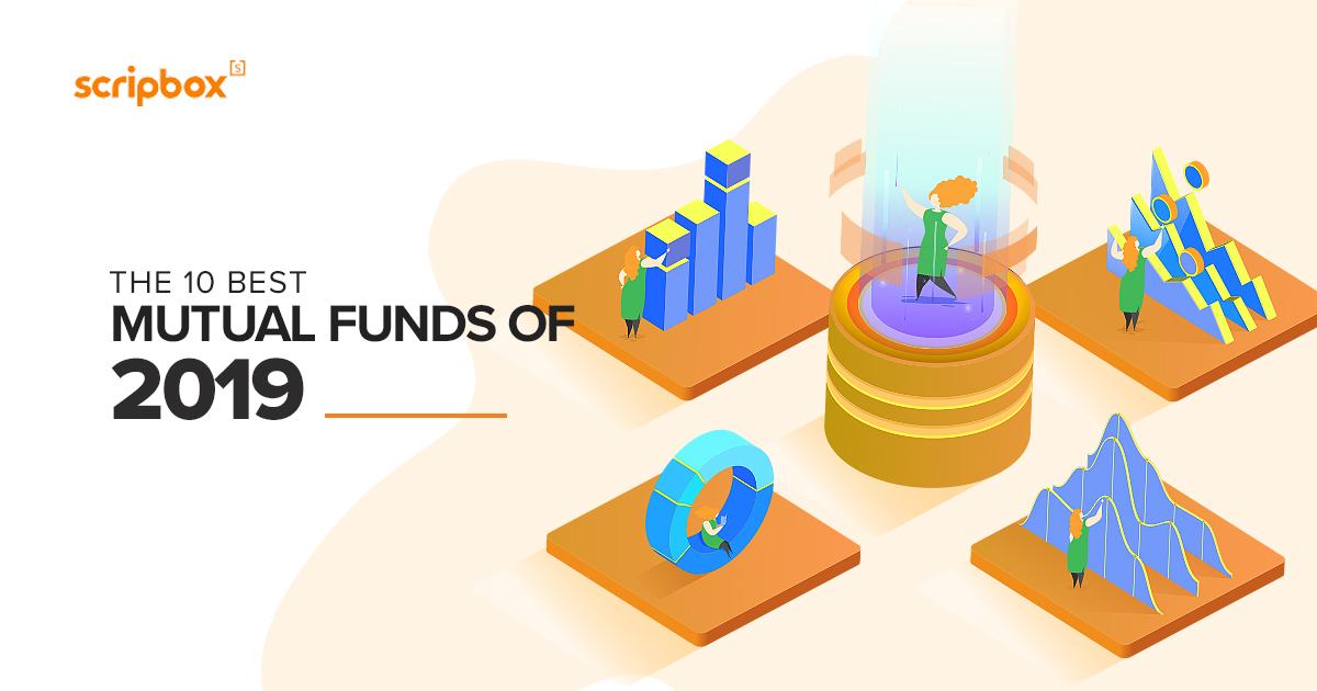 10 best mutual funds of 2019   Scripbox